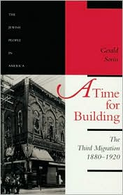 A Time for Building: The Third Migration, 1880-1920