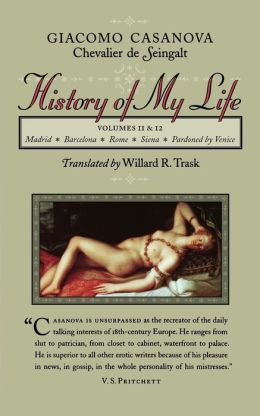 The History of My Life: Volumes 11 and 12