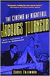 Jacques Tourneur: The Cinema of Nightfall