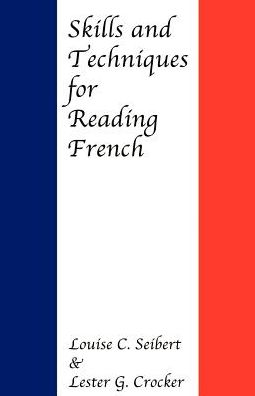 Skills and Techniques for Reading French
