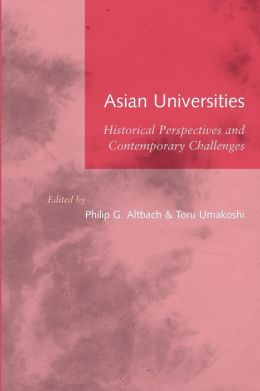 Asian Universities: Historical Perspectives and Contemporary Challenges