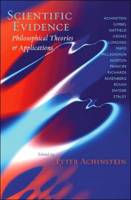Scientific Evidence: Philosophical Theories and Applications