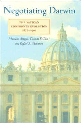 Negotiating Darwin: The Vatican Confronts Evolution, 1877-1902