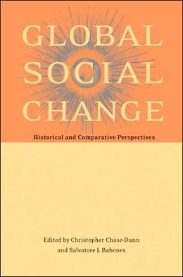 Global Social Change: Historical and Comparative Perspectives