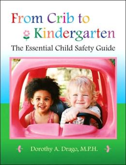 From Crib to Kindergarten: The Essential Child Safety Guide
