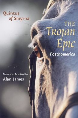 The Trojan Epic: Posthomerica