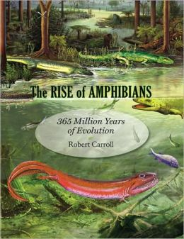 The Rise of Amphibians: 365 Million Years of Evolution