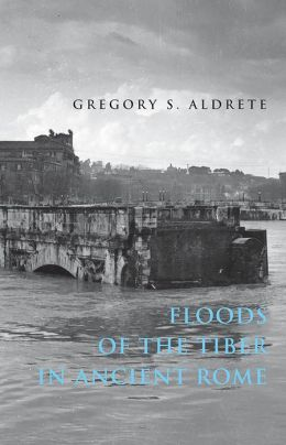 Floods of the Tiber in Ancient Rome