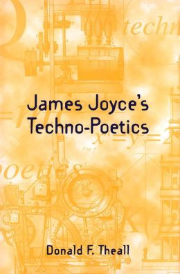James Joyce's Techno-Poetics