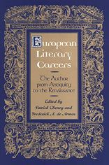 European Literary Careers: The Author from Antiquity to the Renaissance