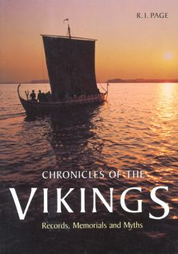 Chronicles of the Vikings: Records,Memorials,and Myths