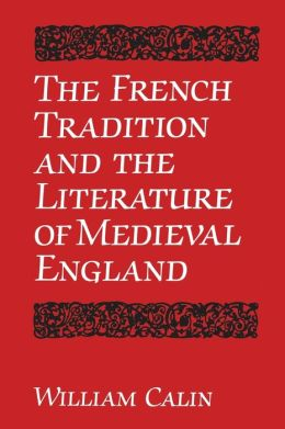 The French Tradition and the Literature of Medieval England