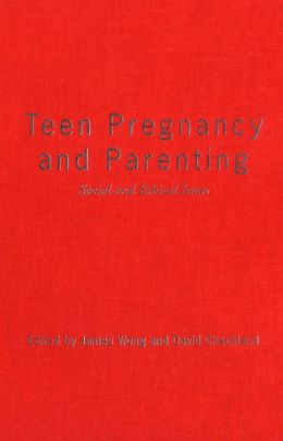 Teen Pregnancy and Parenting: Social and Ethical Issues
