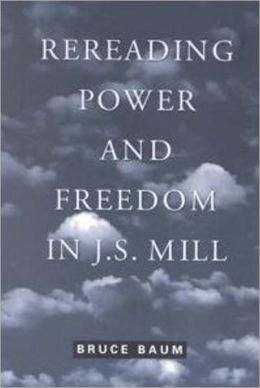 Rereading Power and Freedom in J.S. Mill