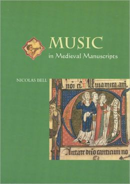 Music in Medieval Manuscripts