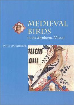 Medieval Birds in the Sherborne Missal