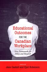 Educational Outcomes for the Canadian Workplace: New Frameworks for Policy and Research