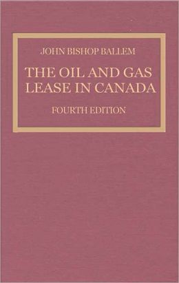 The Oil and Gas Lease in Canada