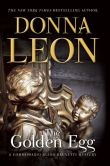 Book Cover Image. Title: The Golden Egg (Guido Brunetti Series #22), Author: Donna Leon
