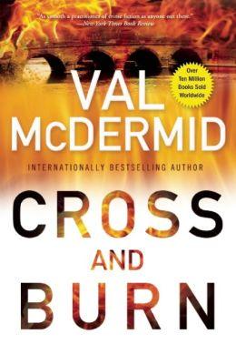 Cross and Burn (Tony Hill and Carol Jordan Series #8)