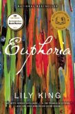 Book Cover Image. Title: Euphoria, Author: Lily King
