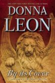 By Its Cover: a Commissario Guido Brunetti Mystery by Donna Leon