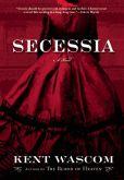 Secessia by Kent Wascom