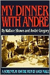 My Dinner with André: A Screenplay
