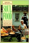 Soul Food: Classic Cuisine from the Deep South