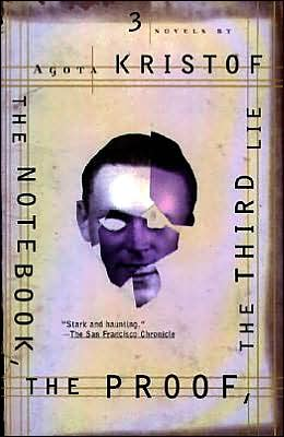 Notebook the Proof the Third Lie: Three Novels