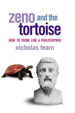 Zeno and the Tortoise: How to Think Like a Philosopher