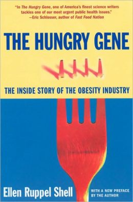 Hungry Gene: How the World Got Fat and What We Can Do About It