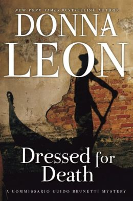 Dressed for Death (Guido Brunetti Series #3)