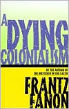 Dying Colonialism