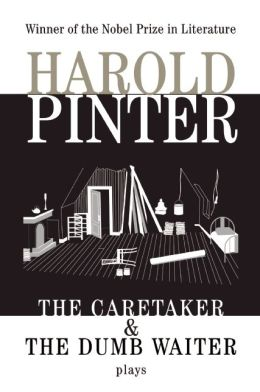 The Caretaker and The Dumb Waiter: Two Plays