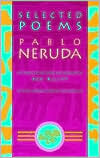 Selected Poems: Pablo Neruda