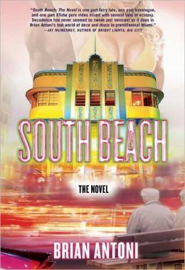South Beach: The Novel