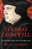 Book Cover Image. Title: Thomas Cromwell:  The Untold Story of Henry VIII's Most Faithful Servant, Author: Tracy Borman