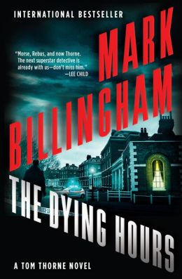 The Dying Hours (Tom Thorne Series #11)