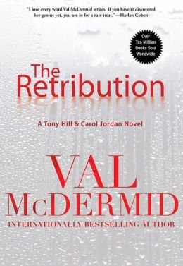 The Retribution (Tony Hill and Carol Jordan Series #7)