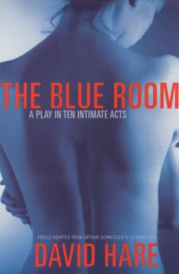 The Blue Room: A Play in Ten Intimate Acts