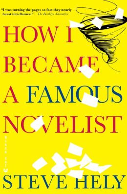 How I Became a Famous Novelist