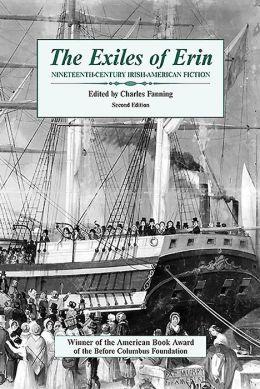 The Exiles of Erin: Nineteenth Century Irish-American Fiction