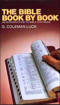 Bible Book-by-Book: An Introduction to Bible Synthesis