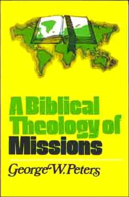 Biblical Theology of Missions