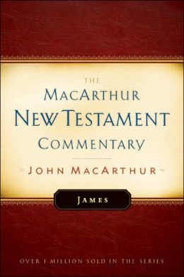 James (The MacArthur New Testament Commentary Series)