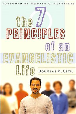 Seven Principles of an Evangelistic Life