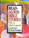 Book Cover Image. Title: Read Aloud Bible Stories Vol. 5, Author: Ella K Lindvall