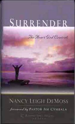 Surrender: The Heart God Controls (Revive Our Hearts Series)