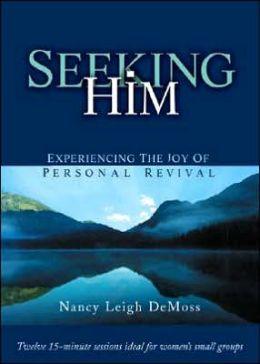 Seeking Him DVD Package: Experiencing the Joy of Personal Revival